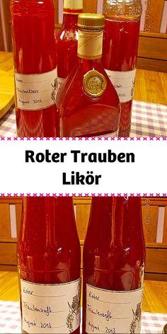 Roter Trauben - Likör. Rum, Alcoholic Drinks, Wine, Bottle, Glass, Cutaway, Wine Making, Grape Juice, Alcohol