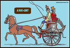 """I've often seen Sherlock Holmes use a """"dog-cart"""" in the stories. So THIS is what it actually looks like."""