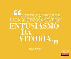 Encare os desafios. #inspiração #motivação #desafios #vitória http://www.mklifecoach.com.br/