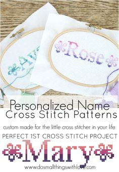 custom made cross stitch patterns of names--perfect for a 1st cross stitch project.  Teach your little one how to stitch!