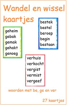 Wandel en wisselkaartjes met ge-, be- en ver- woorden. Cooperative Learning, Kids Learning, Dutch Language, School Levels, School Items, Skills To Learn, Kids Writing, Speech And Language, Kids Education