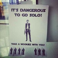take a wookiee with you...