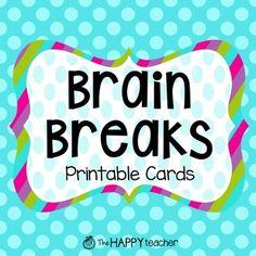 BRAIN BREAKS {Printable Cards}