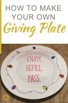 How to Make Your Own Giving Plate The Giving Plate has no owner. It's enjoyed, refilled, and passed to the next person. Find out how easy it is to make your own giving plate. Sharpie Plates, Sharpie Crafts, Diy Sharpie Mug, Sharpie Projects, Sharpie Markers, Diy Mugs, Sharpies, Vinyl Projects, Clay Projects