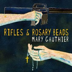 Recensione:  Mary Gauthier – Rifles