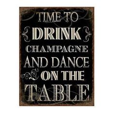 "Schild ""Time to drink champagne"" - Shabby-Style.de"