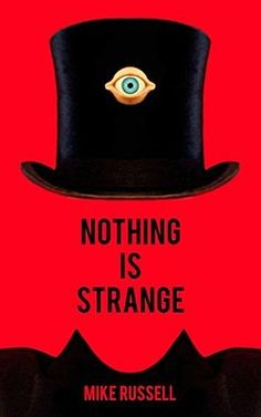Mike Russell books have been described as Strange Fiction, Weird Fiction, Weird Lit, Surrealism, Fantasy Fiction but we just like to call them Strange Books. Weird Stories, Short Stories, Paperback Books, Great Books, Book Publishing, The Book, Literature, Paranormal, Strange Art
