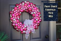 Christmas Front Porch 2014 - A beautiful bright pink bulb/ornament wreath easy tutorial. All of the beautiful bulb/ornament wreaths this year…