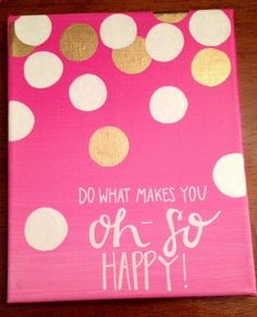 Canvas Quote Happy Quote - Do What Makes You Happy