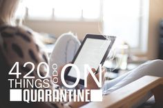 420 Things To Do While On Quarantine Unique Products, Invite Your Friends, Cannabis, Letter Board, Things To Do, Innovation, Culture, Magazine, Lettering