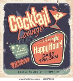 Retro poster design for cocktail lounge. Cocktail party vector concept. Vintage card design on old paper texture for bar or restaurant. Food and drink concept.