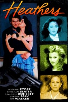 Heathers. One of my favorite movies from the old days. Loved Christian Slater