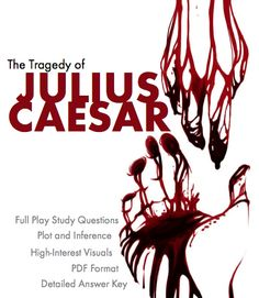 Visually stunning images will pull students into these scene-by-scene study guide worksheets covering Shakespeare's classic tragedy, Julius Caesar, while the questions will require them to dig deeply into the text and their own minds. Don't miss this one!