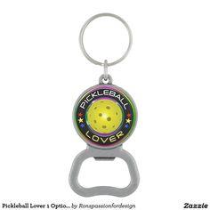 Pickleball Lover 1 Options Bottle Opener