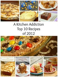 {A Kitchen Addiction} Top 10 Recipes of 2012