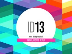 ID13 - trends in interactive design on Behance