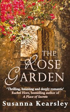 looking for some excellent escapism?  The Rose Garden - Susanna Kearsley