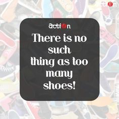 Shop on, because there is no such thing as too many shoes!