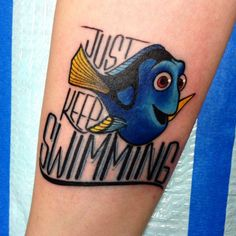 Dory tattoo by Alex Harris. Finding nemo  Finding dory  Just keep swimming