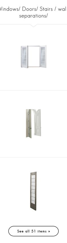 """""""Windows/ Doors/ Stairs / walls separations/"""" by hiba-mh ❤ liked on Polyvore featuring windows, door, doors, home, rooms, interior, backgrounds, filler, furniture and home decor"""