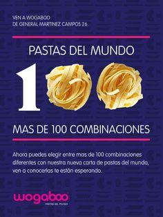 Ven y descubre las 100 combinaciones de pasta en los restaurantes Wogaboo, te esperamos!