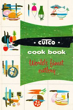 Vintage Goodness - A Blog For All The Vintage Geeks: Vintage Cookbook Illustrations