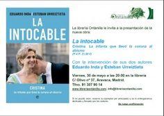 Este próximo sábado, los periodistas Eduardo Inda y Esteban Urreiztieta presentan su último #libro 'La intocable' en Aravaca