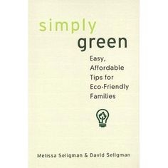 Must get this: Simply Green: Easy, Money-Saving Tips for Eco-Friendly Families #WalmartGreen
