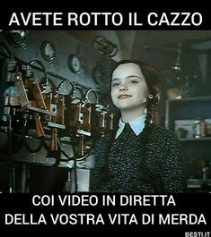 Avete rotto il cazzo Maybe Meme, Funny Pins, Funny Memes, Stupid Funny, Hilarious, Selfie, Adams Family, Black Butler, Haha