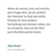 #zitat #hamsterrad #deinleben #wünsche #traumleben