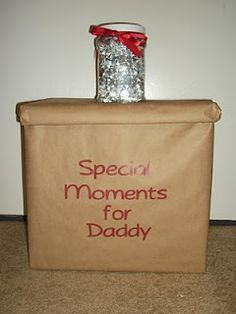 Kisses from Daddy & a box you can fill with special moments for Daddy. Open the box when he returns and you can pull out each item and share all the special memories that he missed.