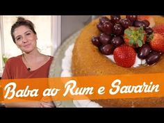 Baba ao Rum e Savarin – Receita Bake Off Brasil Baba Ao Rum, Bolo Red Velvet, Savarin, Dory, Strawberry, Snacks, Baking, Fruit, Breakfast