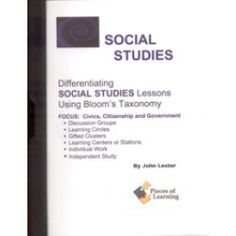 Differentiating Social Studies Lessons Using Bloom's Taxonomy