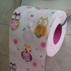 Really??? Now I have to spend my life wishing my crappy regular tp had owls on it.