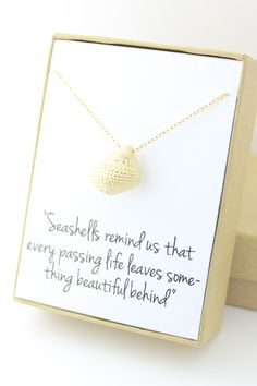 Gold Seashell Necklace - Sea Shell - Conch Necklace - Sympathy Gift - Condolence Gift - Memorial - Bereavement - Seashells remind us that by powderandjade on Etsy https://www.etsy.com/listing/211591139/gold-seashell-necklace-sea-shell-conch
