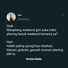 Jokes Quotes, Funny Quotes, Funny Memes, Daily Quotes, Best Quotes, Cinta Quotes, Quotes Galau, Aesthetic Words, Bys
