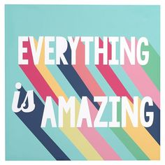 Everything is Amazing Wall Art | PBteen