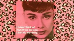 "Audrey Hepburn ""I just do my thing"" wall art #Polka http://stores.polkatheprincess.com/i-just-do-my-thing/"