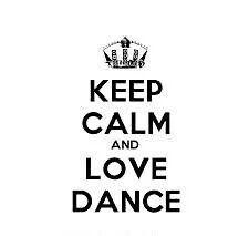 Keep calm and ♥ love dance