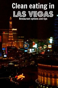 Click for a listing restaurants and meal options for clean eating in Las Vegas