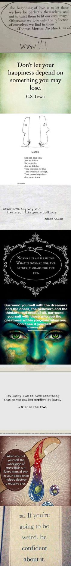 """Normal is an illusion... ;-) "" Some thought-provoking quotes to get you thinking in a different way."