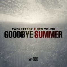 "Music: TwoLetterz - Goodbye Summer @TwoLetterzMusic- http://getmybuzzup.com/wp-content/uploads/2013/10/Goodbye-Summer-600x600.jpeg- http://getmybuzzup.com/twoletterz-goodbye-summer/-  TwoLetterz – Goodbye Summer  By Amber B In preparation of his forthcoming EP, Chicago's TwoLetterz releases the title-track single entitled,""Goodbye Summer"", produced by Reg Young. Tape out October 25th. Stream below.   Let us know what you think in the comment area below. Liked t"