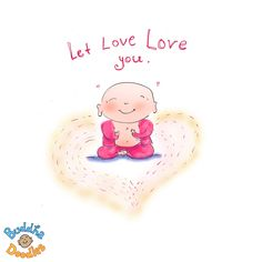 Let Love love you - Buddha Doodles