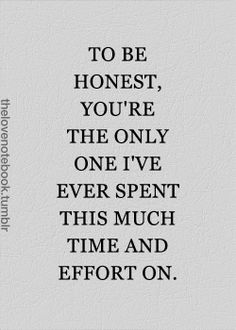 And YOU are worth every bit of it...although it's more of a joy than an effort! I Love YOU Baby!! YOU are such an incredible woman & I think YOU are absolutely wonderful & I just adore YOU my Darling!!!!! :-*:-*:-* I made it safely. I Miss YOU like crazy!!!!