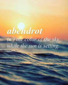 Abendrot is the color of the sky at the sunset