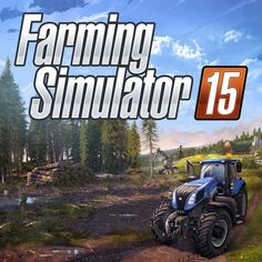 The Best Farm Simulator Games
