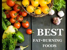 Fat-burning Foods:  oats, cinnamon, almonds (or pine nuts), eggs, apples  Read for details.