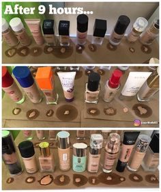 These are foundations and bb creams after 24 hours. This might help you pick a foundation now if you have oily or dry skin. For oily as you can tell the Avon foundation will please you. And for drier skin choose rimmel or L'oreal!!