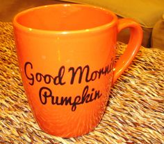 It's BACK! Good Morning Pumpkin Coffee Mug by FarmToMarketStudio on Etsy, $15.00