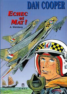 Couverture Buck Danny, War Comics, Comic Book Heroes, Comic Covers, Comic Strips, Aviation, Novels, Classic, Ciel
